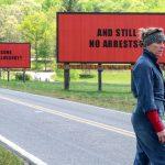 ", ""Three Billboards Outside Ebbing, Missouri"" του Μάρτιν ΜακΝτόνα"