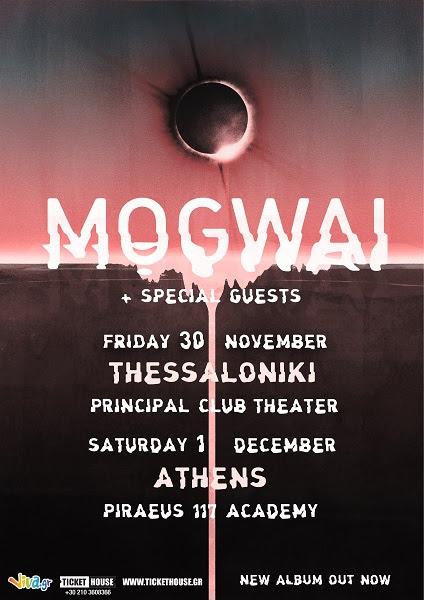 MOGWAI | Η επιστροφή... | 30/11 Θεσσαλονίκη, Principal Club Theatre - 1/12 Αθήνα, Piraeus 117 Academy
