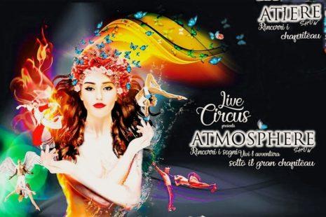 Circus Atmosphere | Ζήστε τη μαγεία μαζί μας!!!