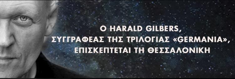 , Ο Γερμανός Harald Gilbers των ιστορικών θρίλερ «Germania» στη Διεθνή Έκθεση Βιβλίου Θεσσαλονίκης
