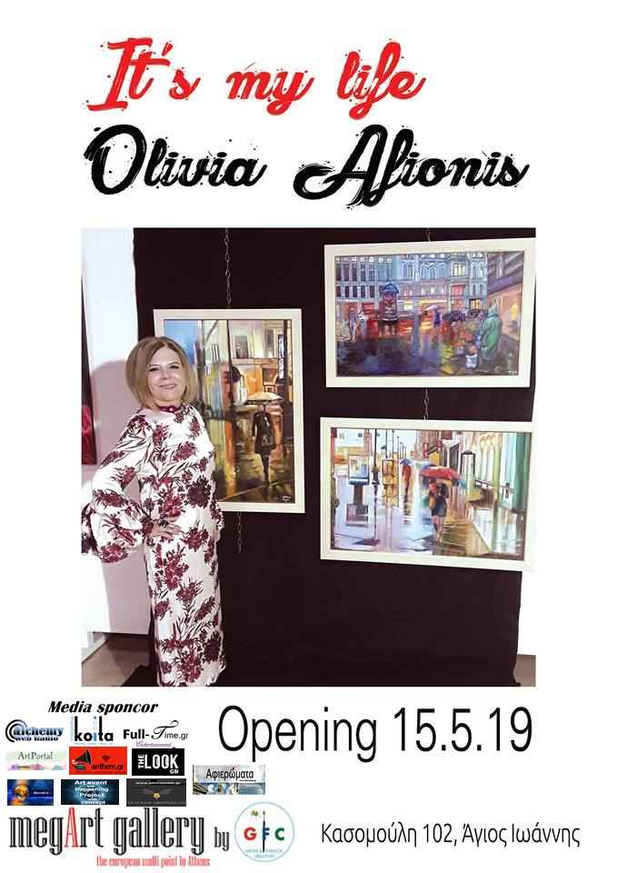 , It's my life | Personal art exhibition OLIVIA AFIONIS