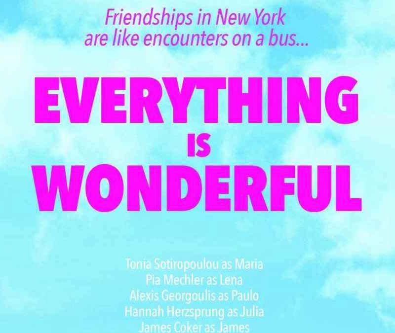 Όλα… Υπέροχα στην Πρεμιέρα του «Everything is Wonderful»
