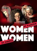 , Η παράσταση «Women of Passion, Women of Greece» της Ευγενίας Αρσένη, επιστρέφει για 4η χρονιά!!!