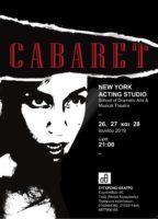 , «Cabaret» του NYAS στο «Σύγχρονο Θέατρο»   26-27-28 Ιουνίου 2019   «Είναι ένα Cabaret η ζωή, ελάτε στο Cabaret»!