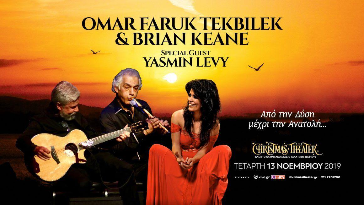 Omar Faruk Tekbilek & Brian Keane | 13 Νοεμβρίου 2019 στο Christmas Theater