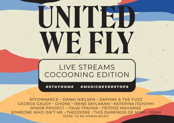 , STAY HOME SESSIONS by United We Fly :Live Streams – Cocooning Edition