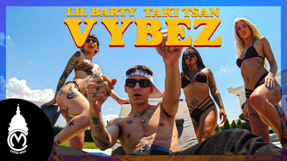 Lil Barty ft. Taki Tsan – «Vybez» | Νέο Τραγούδι & Music Video
